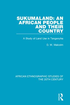 Sukumaland: An African People and Their Country: A Study of Land Use in Tanganyika, 1st Edition (Hardback) book cover