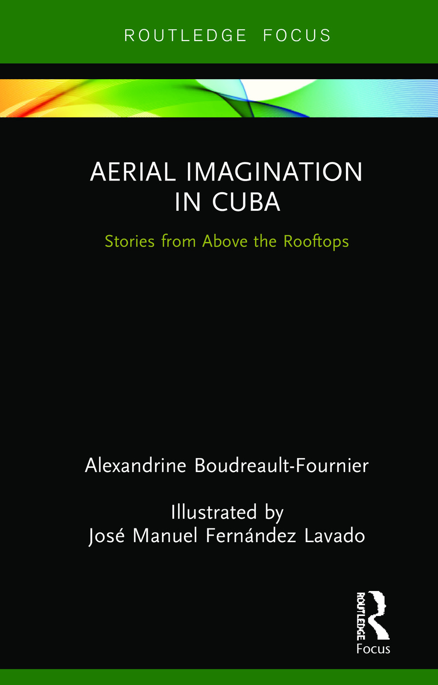 Aerial Imagination in Cuba: Stories from Above the Rooftops book cover