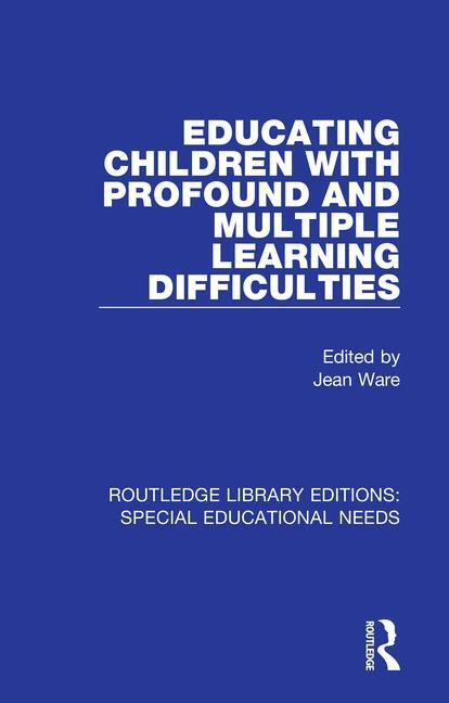 Educating Children with Profound and Multiple Learning Difficulties book cover