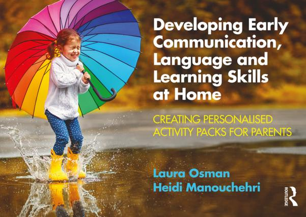 Developing Early Communication, Language and Learning Skills at Home: Creating Personalised Activity Packs for Parents book cover