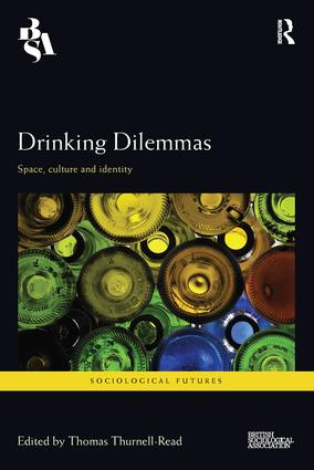 Drinking Dilemmas: Space, culture and identity, 1st Edition (Paperback) book cover