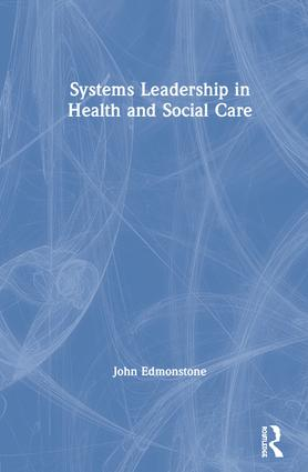 Systems Leadership in Health and Social Care book cover