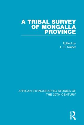 A Tribal Survey of Mongalla Province: 1st Edition (Hardback) book cover