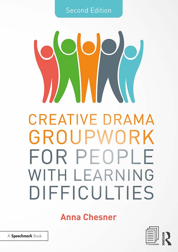 Creative Drama Groupwork for People with Learning Difficulties book cover