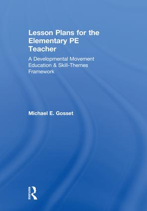 Lesson Plans for the Elementary PE Teacher
