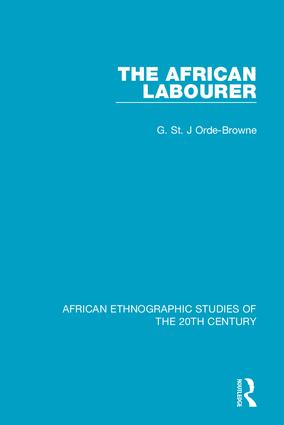 The African Labourer: 1st Edition (Hardback) book cover