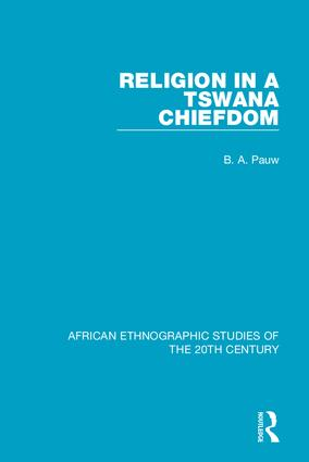 Religion in a Tswana Chiefdom: 1st Edition (Hardback) book cover