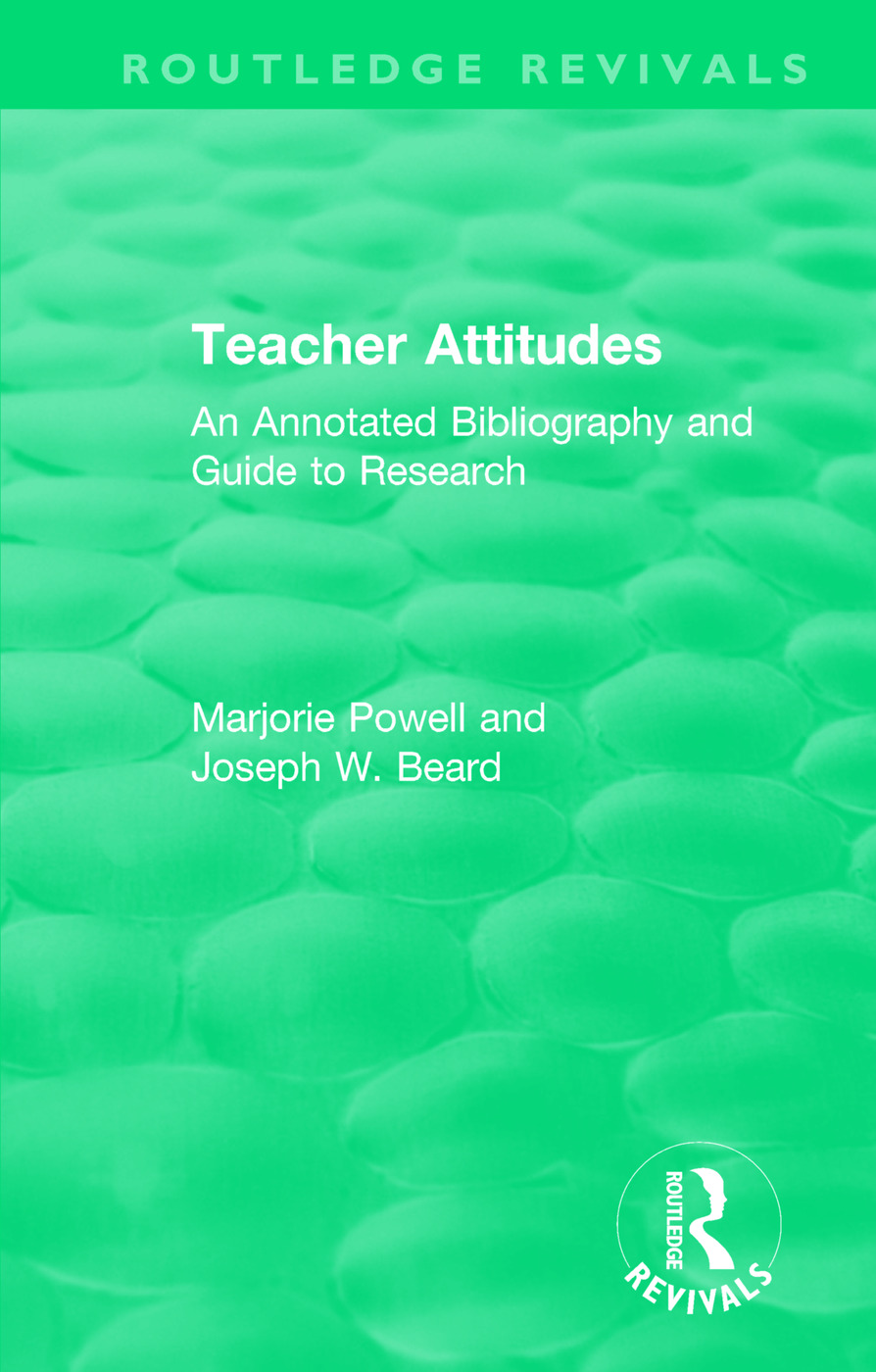 Teacher Attitudes: An Annotated Bibliography and Guide to Research book cover