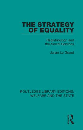 The Strategy of Equality: Redistribution and the Social Services, 1st Edition (Hardback) book cover
