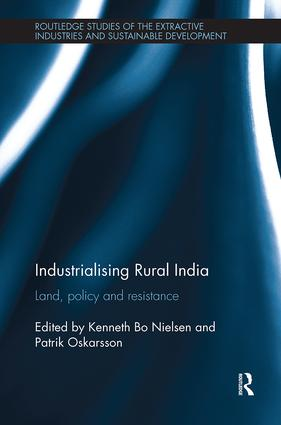 Industrialising Rural India: Land, policy and resistance book cover