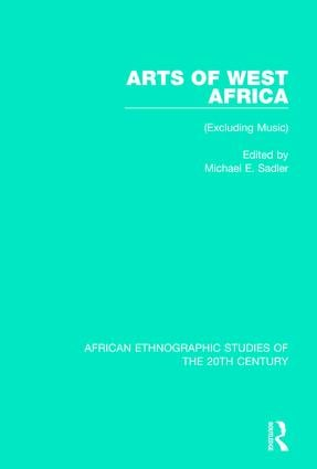 Arts of West Africa: (Excluding Music) book cover