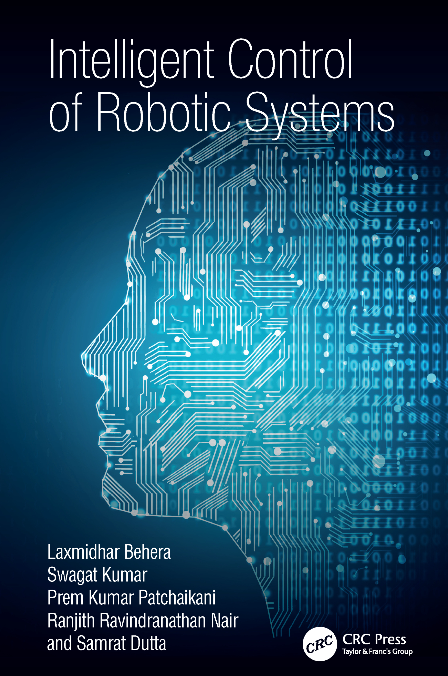 Intelligent Control of Robotic Systems: 1st Edition (Hardback) book cover