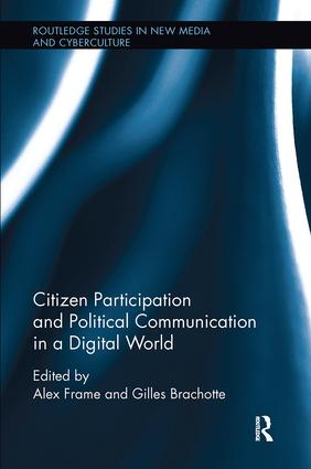 Citizen Participation and Political Communication in a Digital World: 1st Edition (Paperback) book cover