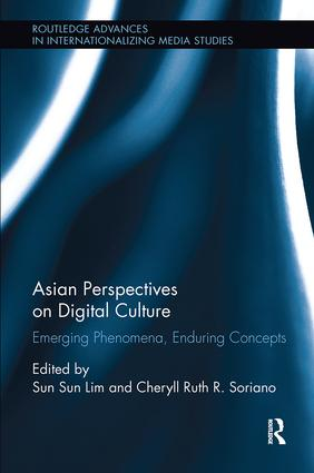Asian Perspectives on Digital Culture: Emerging Phenomena, Enduring Concepts, 1st Edition (Paperback) book cover