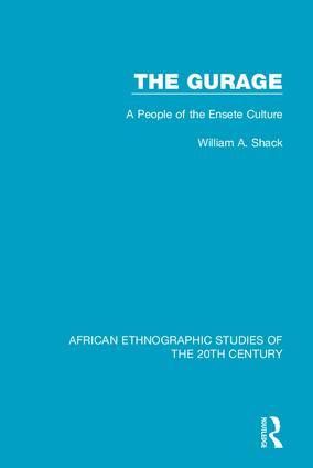 The Gurage: A People of the Ensete Culture, 1st Edition (Hardback) book cover