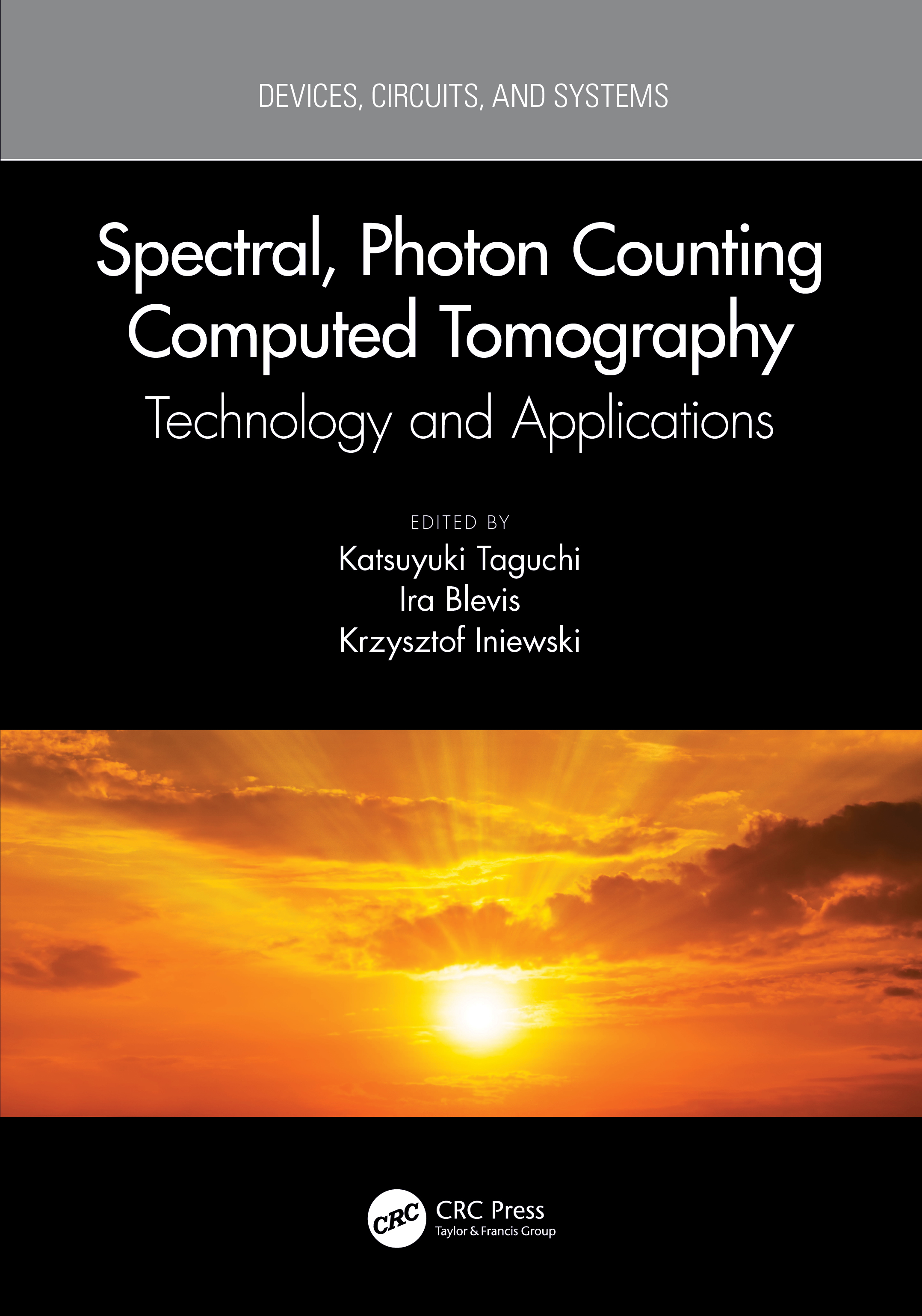 Spectral, Photon Counting Computed Tomography: Technology and Applications, 1st Edition (Hardback) book cover