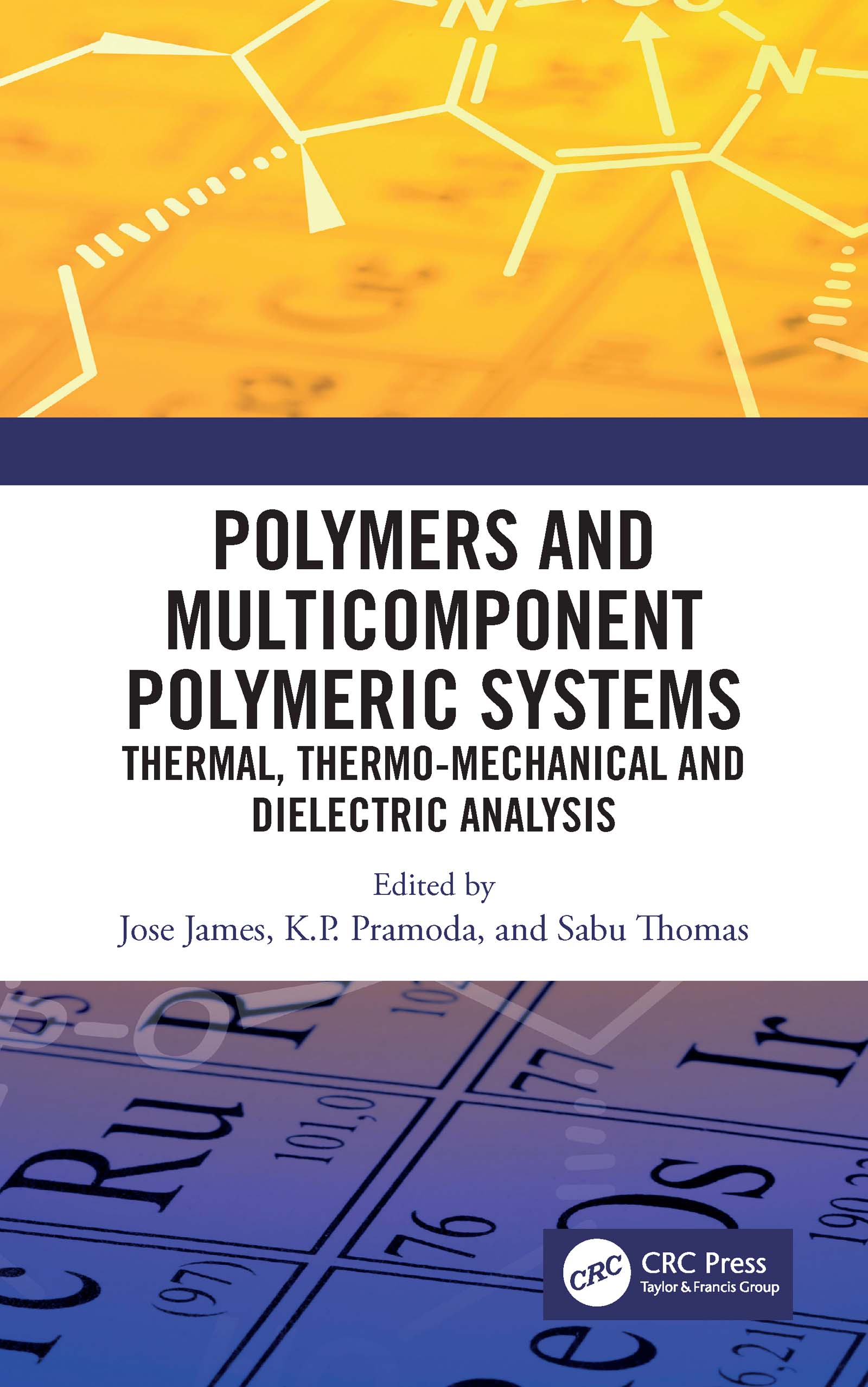 Polymers and Multicomponent Polymeric Systems: Thermal, Thermo-Mechanical and Dielectric Analysis book cover