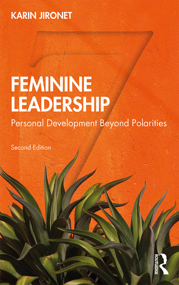 Feminine Leadership: Personal Development Beyond Polarities book cover
