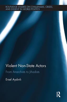 Violent Non-State Actors: From Anarchists to Jihadists book cover