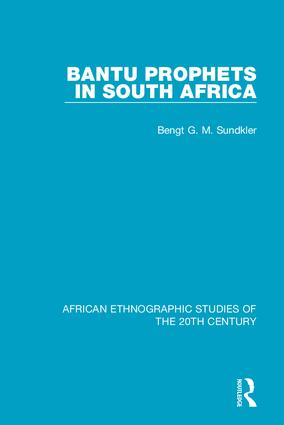 Bantu Prophets in South Africa: 1st Edition (e-Book) book cover