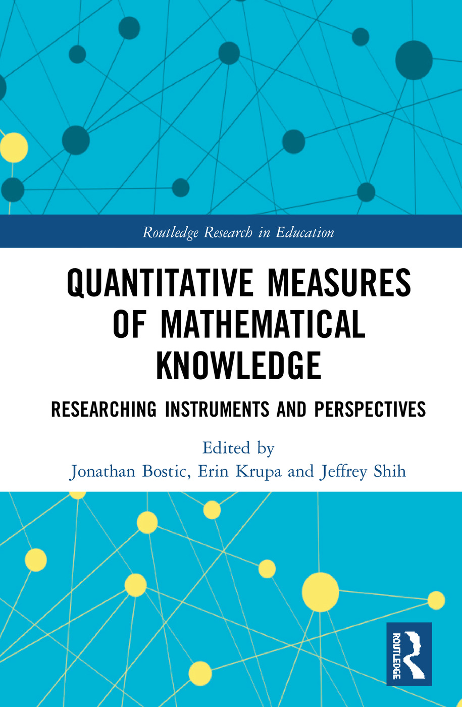 Quantitative Measures of Mathematical Knowledge: Researching Instruments and Perspectives, 1st Edition (Hardback) book cover