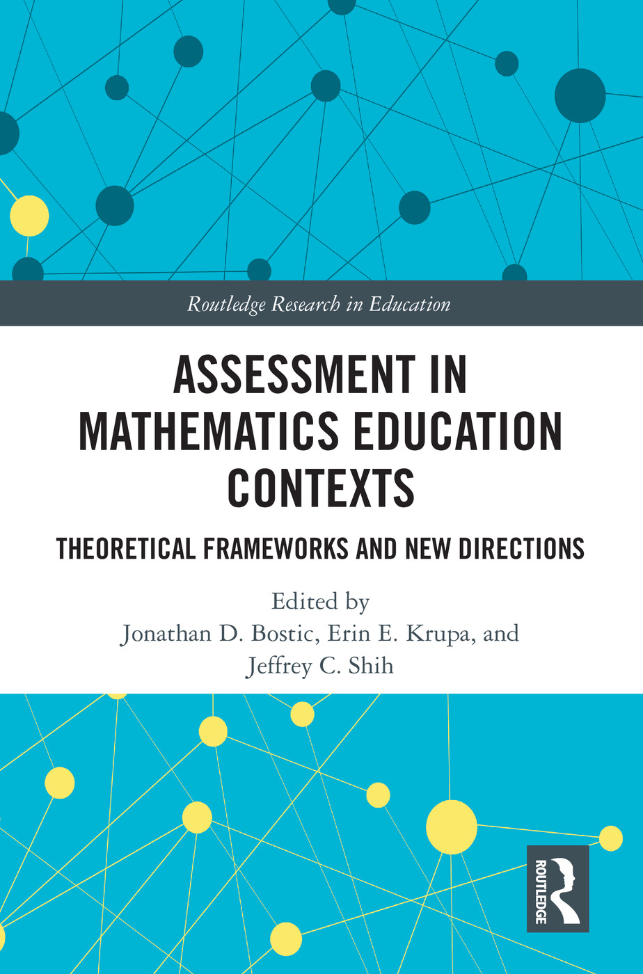 Assessment in Mathematics Education Contexts: Theoretical Frameworks and New Directions book cover