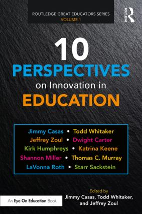 10 Perspectives on Innovation in Education: 1st Edition (Paperback) book cover