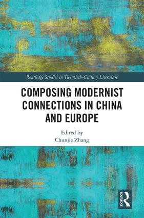 Composing Modernist Connections in China and Europe book cover