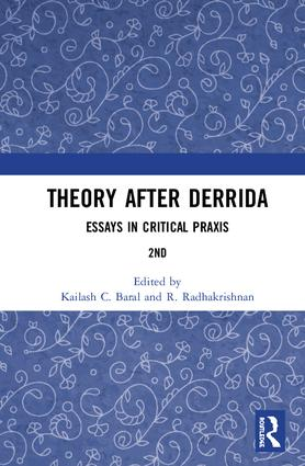 Theory after Derrida: Essays in Critical Praxis, 2nd Edition (Hardback) book cover