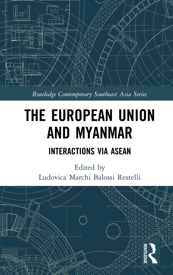 The European Union and Myanmar: Interactions via ASEAN book cover