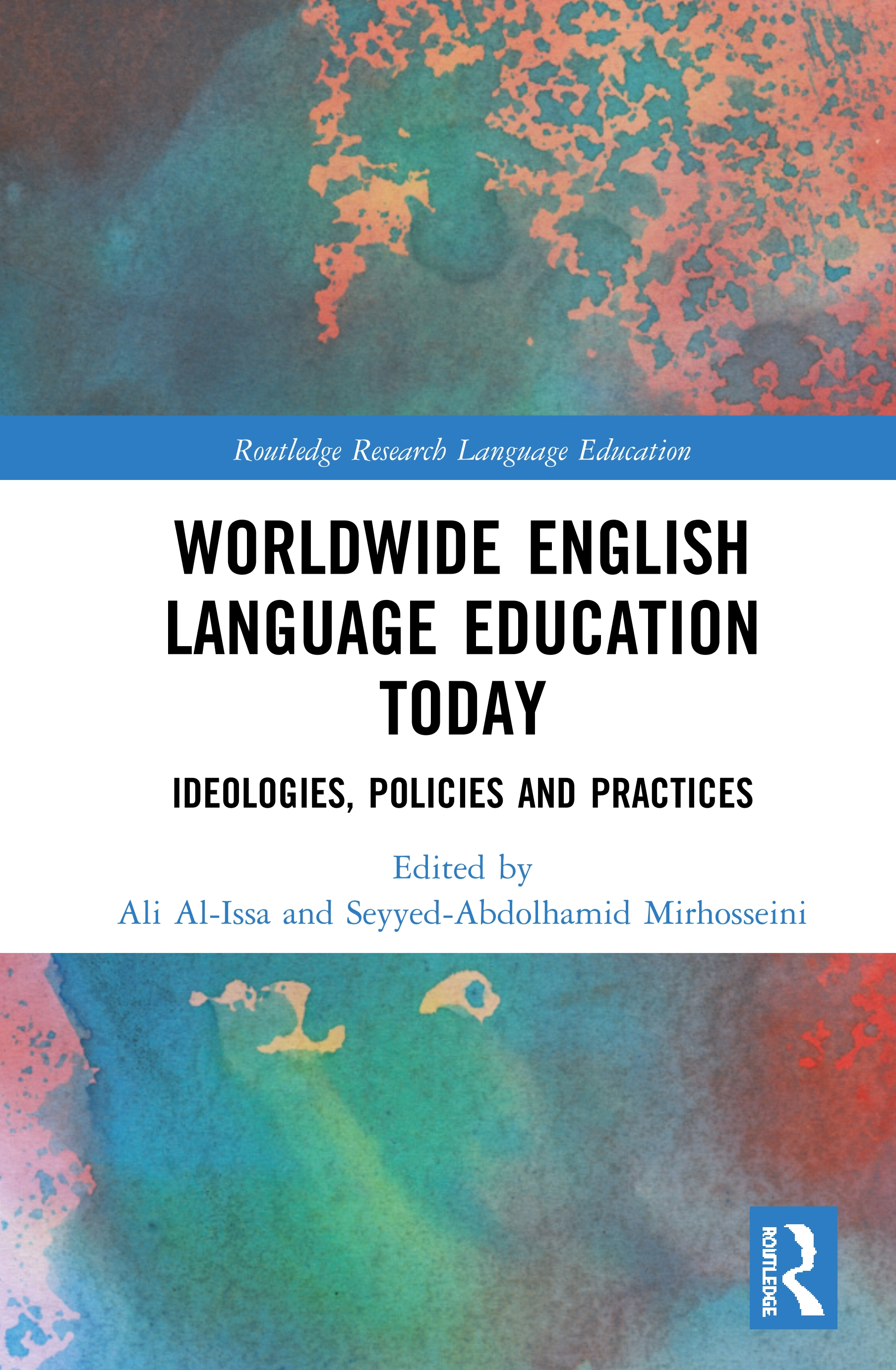 Worldwide English Language Education Today: Ideologies, Policies and Practices book cover