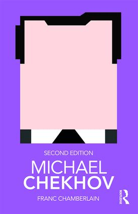 Michael Chekhov: 2nd Edition (Paperback) book cover