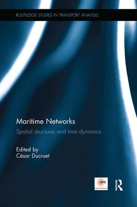 Maritime Networks: Spatial structures and time dynamics, 1st Edition (Paperback) book cover