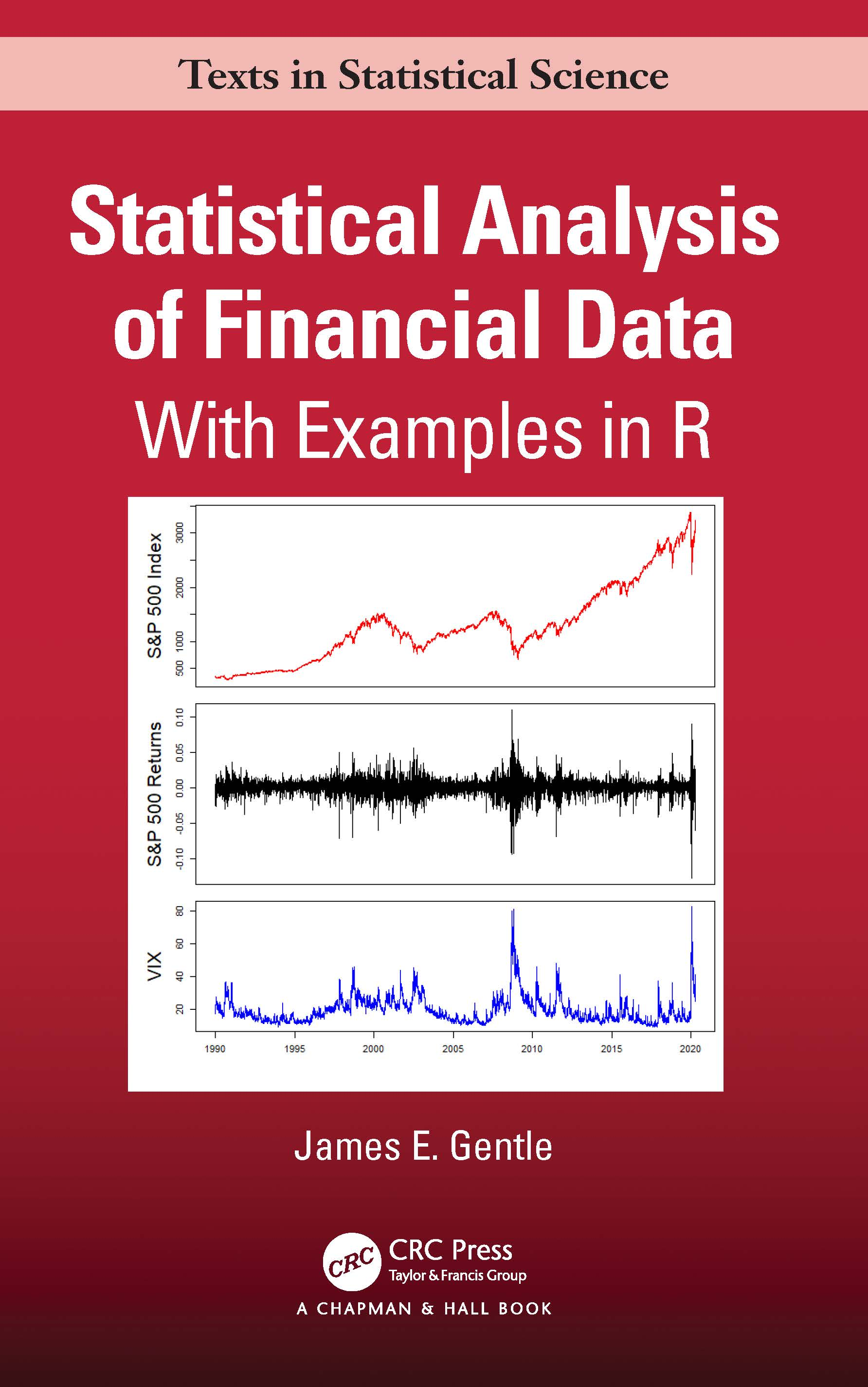 Statistical Analysis of Financial Data: With Examples In R book cover
