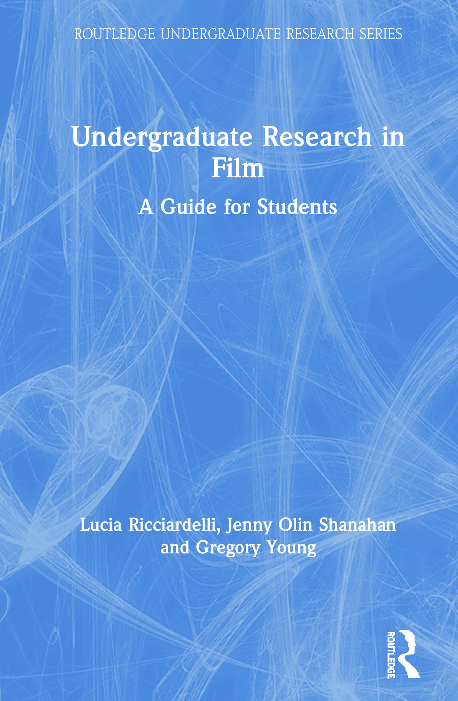 Undergraduate Research in Film: A Guide for Students book cover
