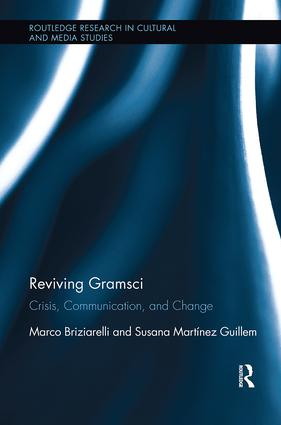 Reviving Gramsci: Crisis, Communication, and Change, 1st Edition (Paperback) book cover