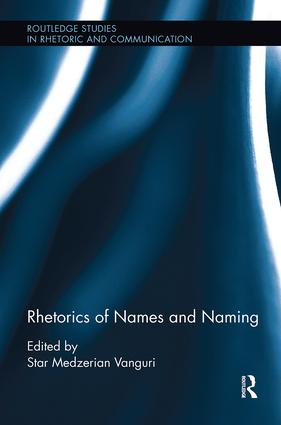 Rhetorics of Names and Naming: 1st Edition (Paperback) book cover