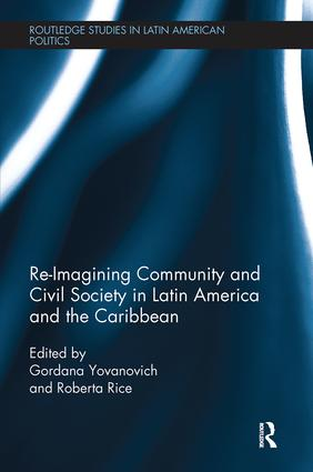 Re-Imagining Community and Civil Society in Latin America and the Caribbean book cover