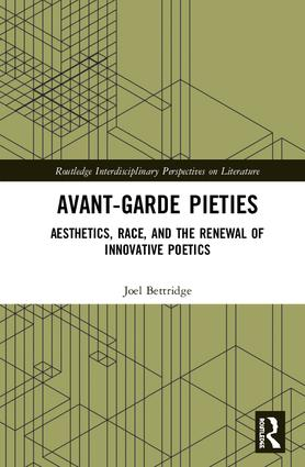 Avant-Garde Pieties: Aesthetics, Race, and the Renewal of Innovative Poetics book cover