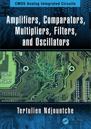 Amplifiers, Comparators, Multipliers, Filters, and Oscillators: 1st Edition (Hardback) book cover