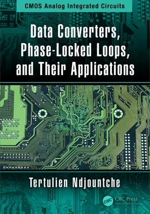 Data Converters, Phase-Locked Loops, and Their Applications: 1st Edition (Hardback) book cover