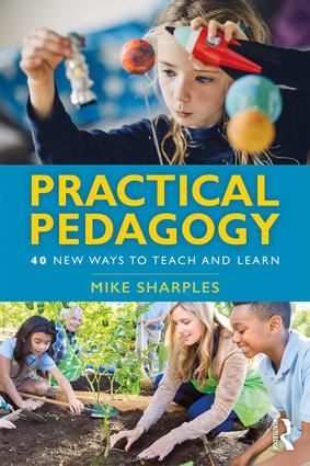 Practical Pedagogy: 40 New Ways to Teach and Learn book cover