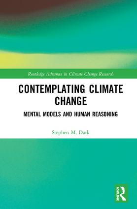 Contemplating Climate Change: Mental Models and Human Reasoning, 1st Edition (Hardback) book cover