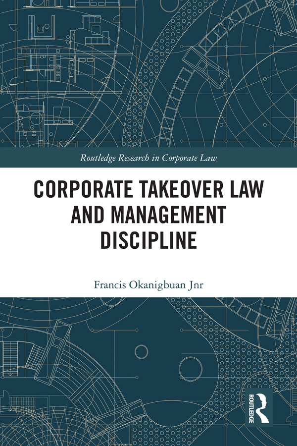 Corporate Takeover, Management Discipline and the Law: 1st Edition (Hardback) book cover