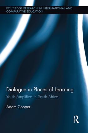 Dialogue in Places of Learning: Youth Amplified in South Africa book cover