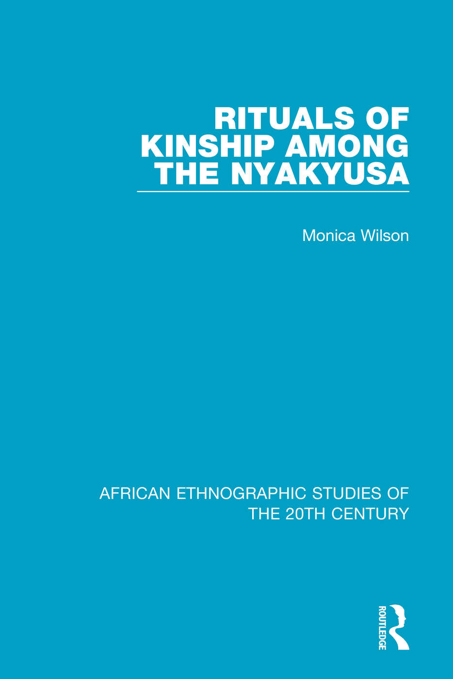 Rituals of Kinship Among the Nyakyusa book cover