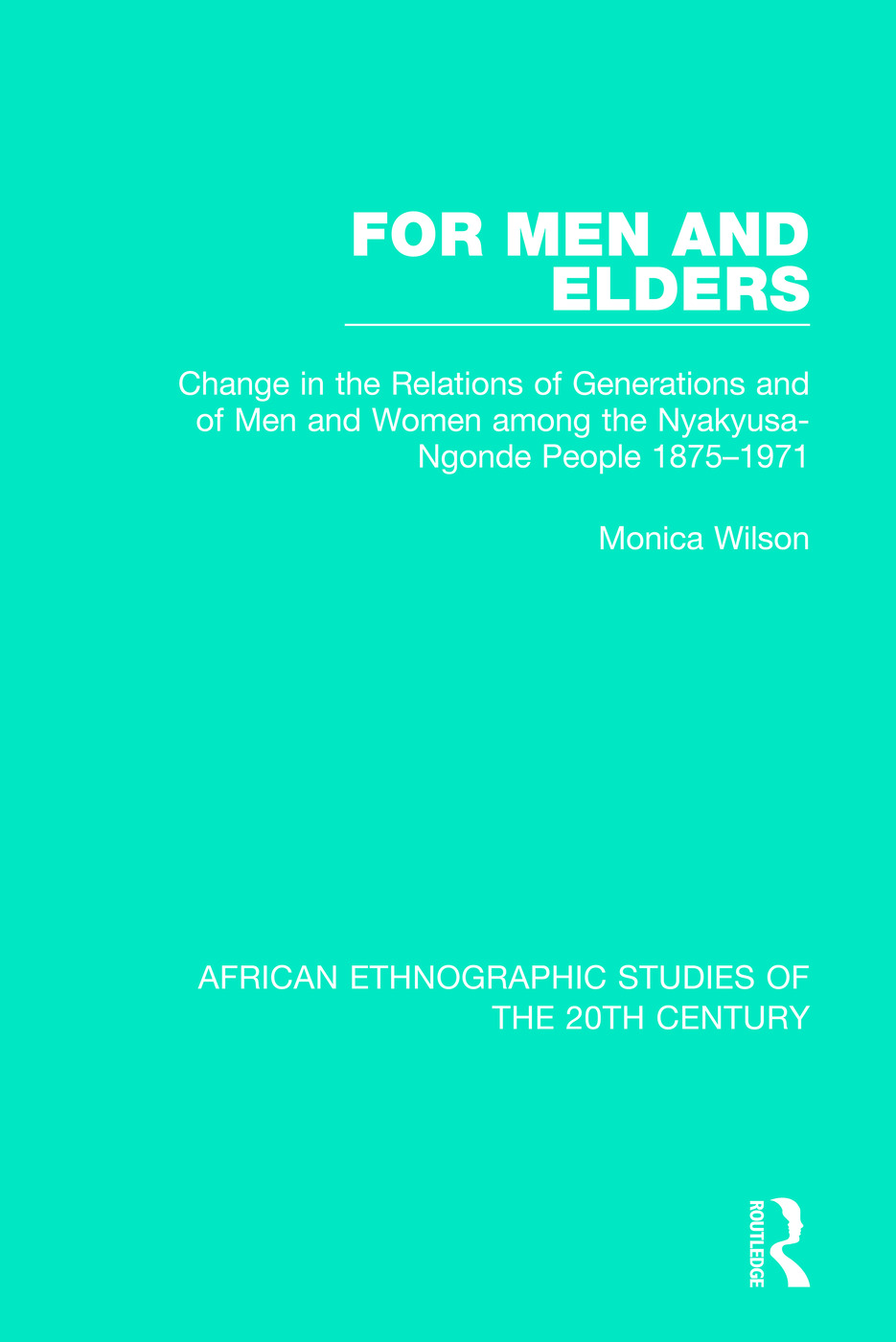 For Men and Elders: 1st Edition (Paperback) book cover
