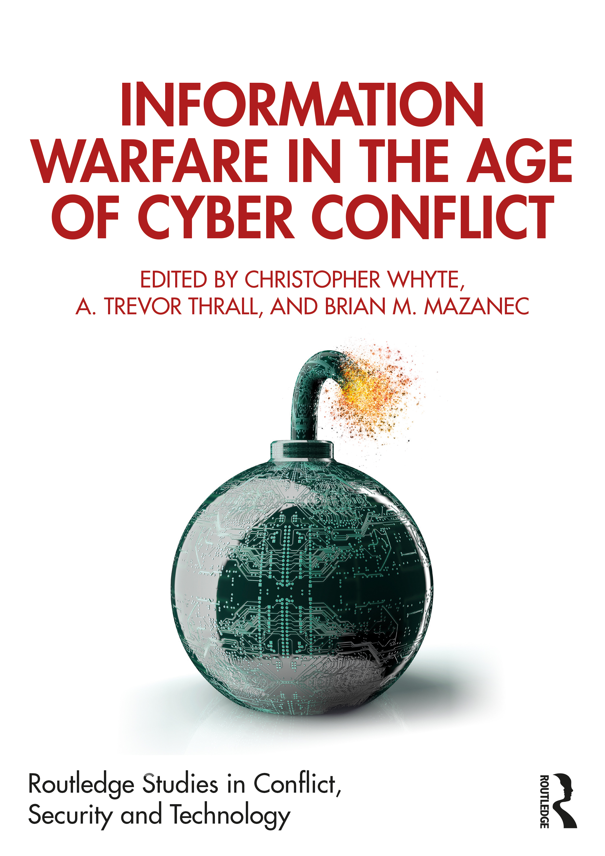 Information Warfare in the Age of Cyber Conflict book cover