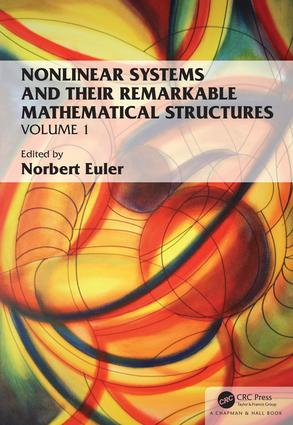 Nonlinear Systems and Their Remarkable Mathematical Structures: Volume I book cover