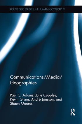 Communications/Media/Geographies: 1st Edition (Paperback) book cover